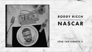 Roddy Ricch - Nascar